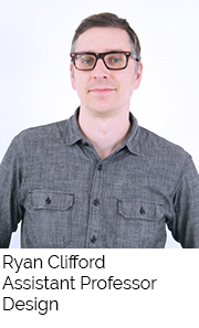 Ryan Clifford, Assistant Professor, Design