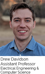 Drew Davidson, Assistant Professor, Electrical Engineering and Computer Science
