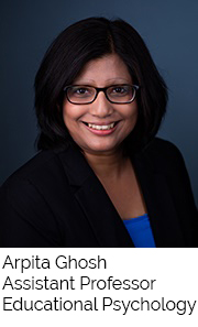 Arpita Ghosh, Assistant Professor, Educational Psychology