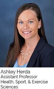 Ashley Herda, Assistant Professor, Health Sport and Exercise Sciences