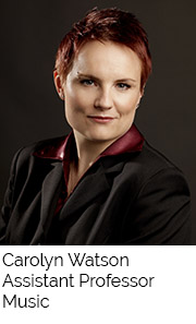 Carolyn Watson, Assistant Professor, Music