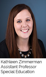 Kathleen Zimmerman, Assistant Professor, Special Education